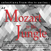 Selections from the TV Serie Mozart in the Jungle Volume 1 von Various Artists