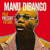 Past Present Future (French version) by Manu Dibango