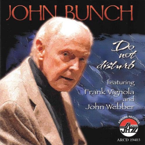 Do Not Disturb by John Bunch