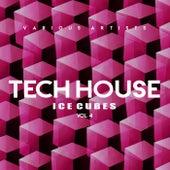 Tech House Ice Cubes, Vol. 4 - EP von Various Artists