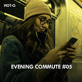 Evening Commute, Vol. 05 - EP by Various Artists