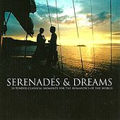 Serenades and Dreams by Various Artists