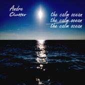 The Calm Ocean de Andre