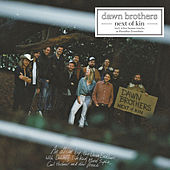 Next Of Kin (Deluxe Edition) van The Dawn Brothers