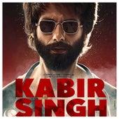 Kabir Singh by Various Artists