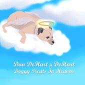 Doggy Treats In Heaven von Dan DeHart