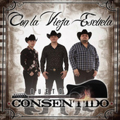 Con La Vieja Escuela by Dueto Consentido
