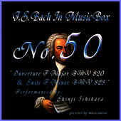Bach In Musical Box 50/Prelude F Major Bwv820 And Suite F Minor BWV823 by Shinji Ishihara