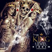 King Level Riddim de Various Artists