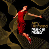 Music In Motion - Gold Edition by Amy Diamond