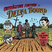 Delta Bound by Outrageous Fortune