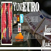 Self Titled by Yung Euro