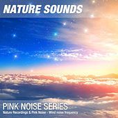 Nature Recordings & Pink Noise - Wind noise frequency by Nature Sounds (1)