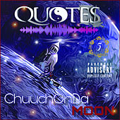 ChuuchOnDaMoon (5Yr Anniversary) by Quote$