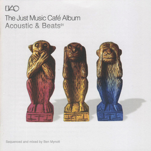 The Just Music Café Album - Acoustics & Beats by Various Artists