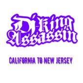 California To New Jersey (Extended Version) de Dj King Assassin