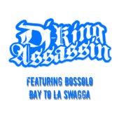 Bay To LA Swagga de Dj King Assassin