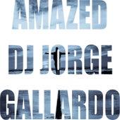 Amazed (Club mix) by DJ Jorge Gallardo