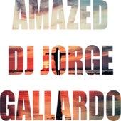 Amazed (Radio edit) by DJ Jorge Gallardo