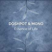 Essence of Life by Doshpot