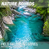 Nature Recordings - Magical river noise by Nature Sounds (1)