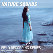 Nature Recordings - Calming ocean current by Nature Sounds (1)