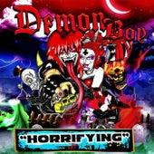 Horrifying by Demonboy