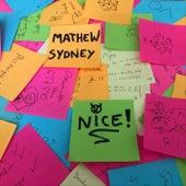 Nice by Mathew Sydney