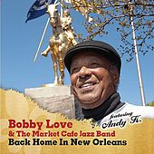 Back Home In New Orleans von Bobby Love