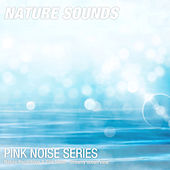 Nature Recordings & Pink Noise - Dreamy ocean view by Nature Sounds (1)