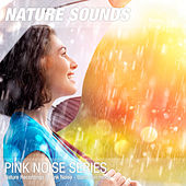 Nature Recordings & Pink Noise - Calm rain mood by Nature Sounds (1)