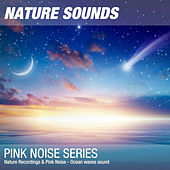 Nature Recordings & Pink Noise - Ocean waves sound by Nature Sounds (1)