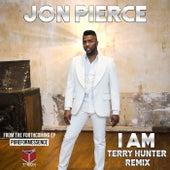 I Am (Terry Hunter Remix) by Jon Pierce