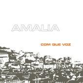 Com que Voz (Remastered) de Amalia Rodrigues