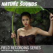 Nature Recordings - Relaxing rainforest rain by Nature Sounds (1)