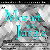 Selections from the TV Serie Mozart in the Jungle Volume 3 de Various Artists