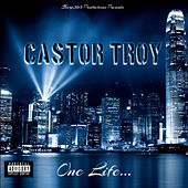 One Life by CastorTroy