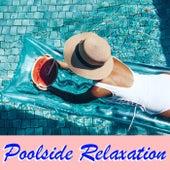 Poolside Relaxation van Various Artists