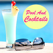 Pool And Cocktails by Various Artists