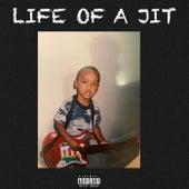 Life Of A Jit de 4E Greedy