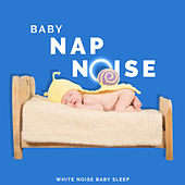 Baby Nap Noise by Various Artists