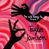 The Wild Honey Pie Buzzsession de Taylor Janzen