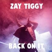 Back On It by Zay Tiggy