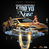 Stop Yo Noise - Single de Munga