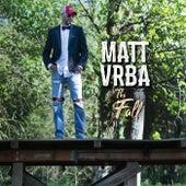 The Fall by Matt Vrba