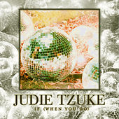If (When You Go) by Judie Tzuke
