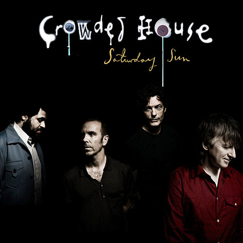 Saturday Sun by Crowded House