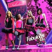 Fabulous Girl by Fabulous Girls