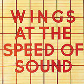 Wings At The Speed Of Sound by Paul McCartney