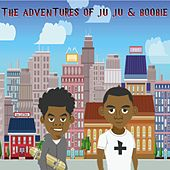 The Adventures of Ju Ju & Boobie de Juju